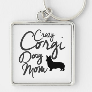 Crazy Corgi Dog Mom Silver-Colored Square Keychain