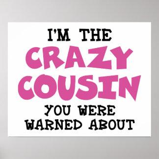 Crazy Cousin Humorous Family Fun Poster