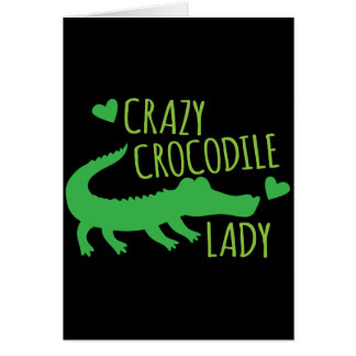 Crazy Crocodile Lady Card