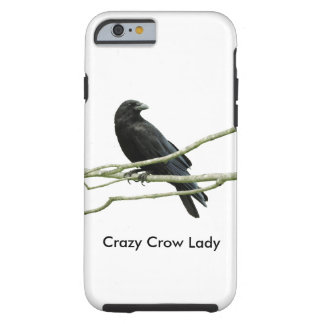 Crazy Crow Lady Tough iPhone 6 Case