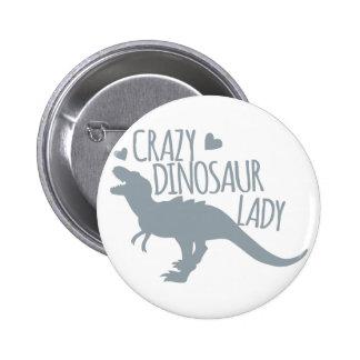 Crazy Dinosaur Lady 2 Inch Round Button
