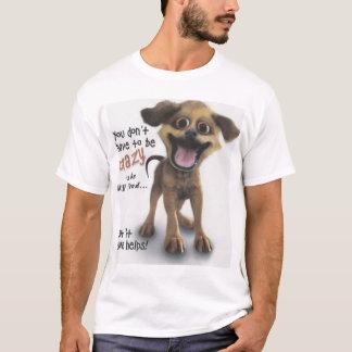 Crazy Doggie shirt