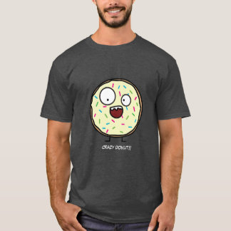 Crazy Donut sprinkles vanilla icing sweet dessert T-Shirt