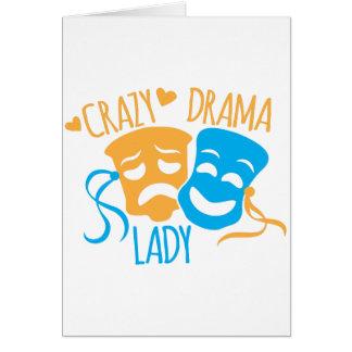 Crazy DRAMA Lady Card