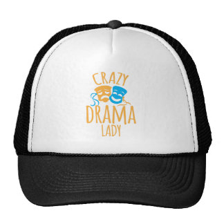 crazy drama lady trucker hat