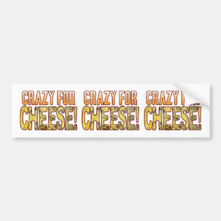 Crazy For Blue Cheese Bumper Sticker