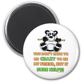 Crazy Friends 2 Inch Round Magnet