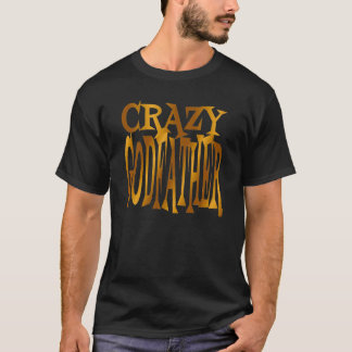 Crazy Godfather in Gold T-Shirt