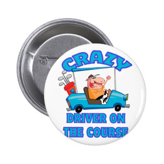 crazy golf cart driver golfing humor 2 inch round button