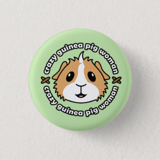 Crazy Guinea Pig Woman Button Badge