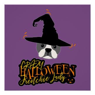 Crazy Halloween Frenchie Lady French Bulldog Mom Poster