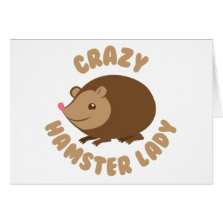crazy hamster lady card