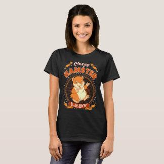 Crazy Hamster Lady Pets Love Tshirt