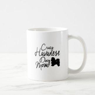 Crazy Havanese Dog Mom Coffee Mug