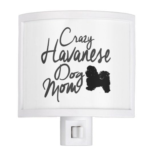 Crazy Havanese Dog Mom Night Lights