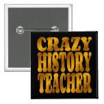 Crazy History Teacher in Gold
