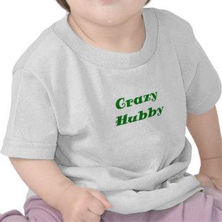 Crazy Hubby Shirts