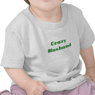 Crazy Husband T Shirt