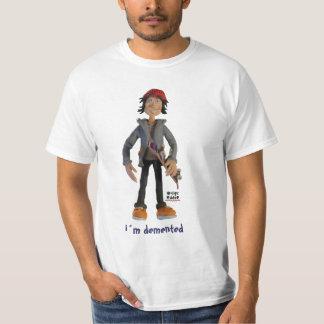 crazy, i´m demented T-Shirt