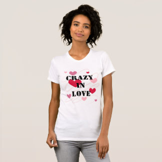 Crazy In Love T-Shirt