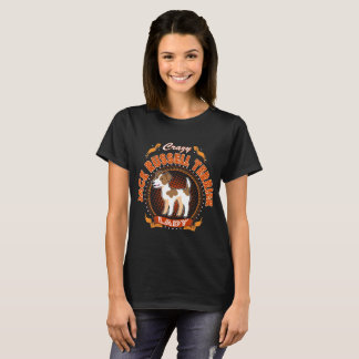 Crazy Jack Russell Terrier Dog Lady Tshirt