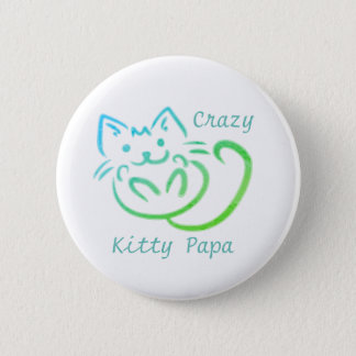 Crazy Kitty Papa Cute Kitty Abstract 2 Inch Round Button