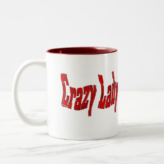 crazy lady Two-Tone coffee mug