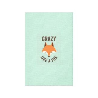 Crazy Like A Fox Art Canvas Print
