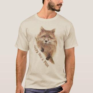 Crazy Like a Fox Motivational Fun Quote Art T-Shirt
