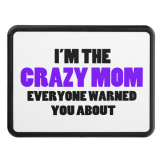 Crazy Mom You Were Warned About Hitch Covers