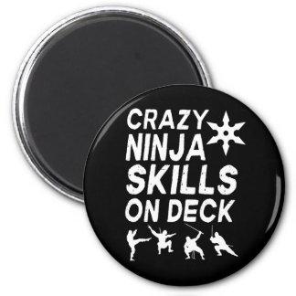 Crazy Ninja Skills on Deck 2 Inch Round Magnet