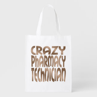 Crazy Pharmacy Technician in Silver Reusable Grocery Bag