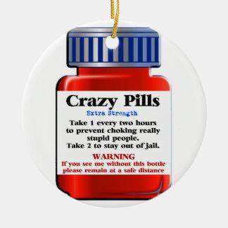 Crazy Pills_ Ceramic Ornament