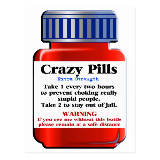 Crazy Pills_ Postcard