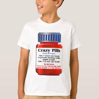 Crazy Pills_ T-Shirt
