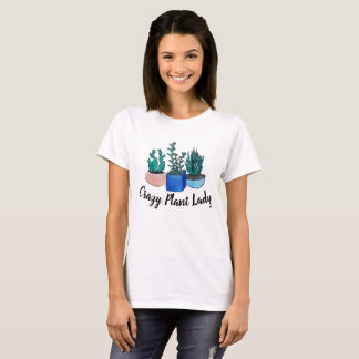 Crazy Plant Lady T-Shirt