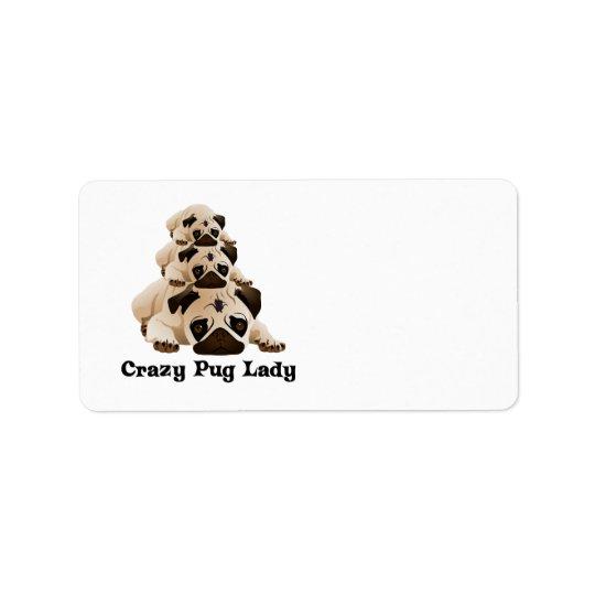 Crazy Pug Lady Label