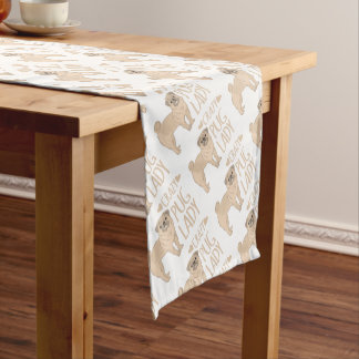 crazy pug lady short table runner