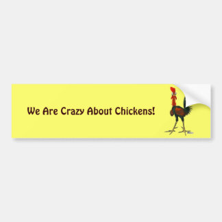 Crazy Rooster Bumper Sticker
