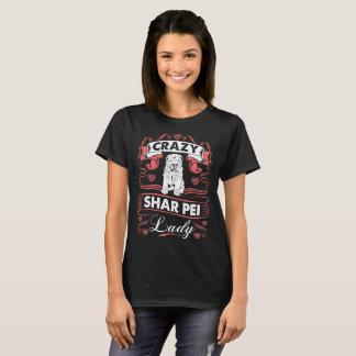 Crazy Shar Pei Dog Lady Tshirt