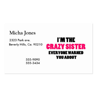 Crazy Sister You Were Warned About Business Card