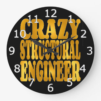 Crazy Structural Engineer in Gold Large Clock