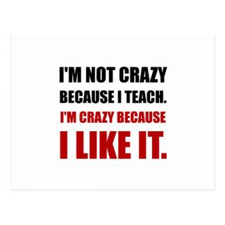 Crazy Teach Like It Postcard