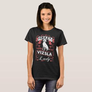 Crazy Vizsla Dog Lady Tshirt