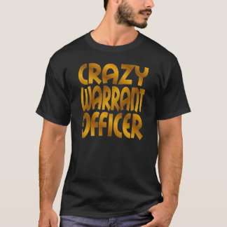 Crazy Warrant Officer in Gold T-Shirt