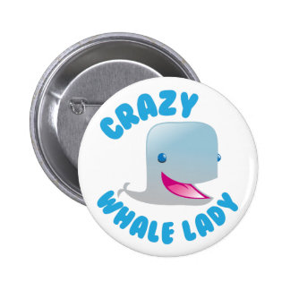 crazy whale lady 2 inch round button
