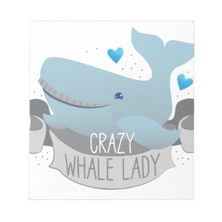 crazy whale lady notepad