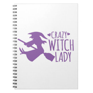 Crazy Witch Lady Notebook