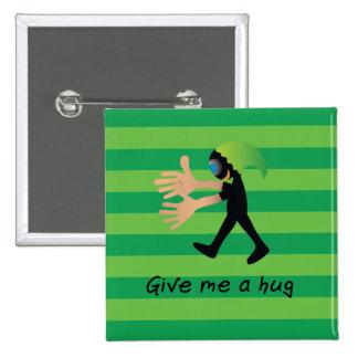Crazydeal p575 give me a hug standard button