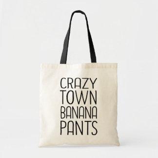 Crazytown Banana Pants Budget Tote Bag